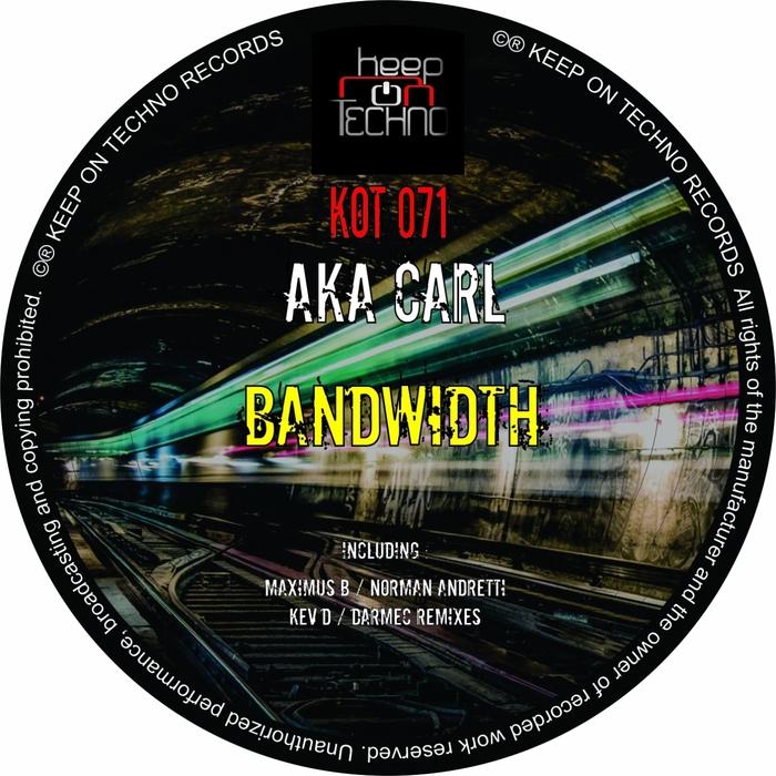 aka CARL - Bandwidth