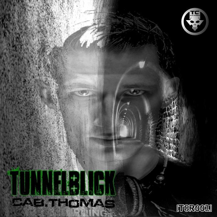THOMAS, Cab - Tunnelblick