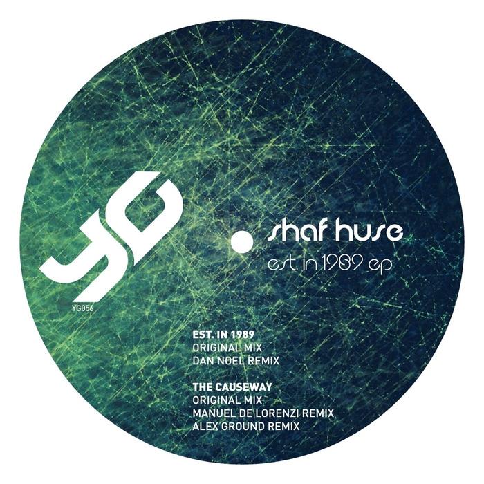 SHAF HUSE - Est In 1989 EP