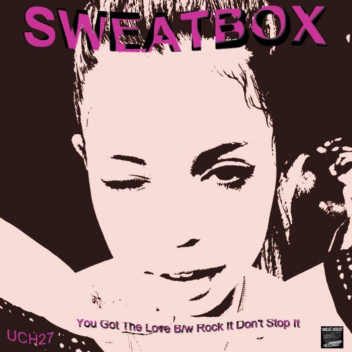 SWEATBOX - You Got The Love