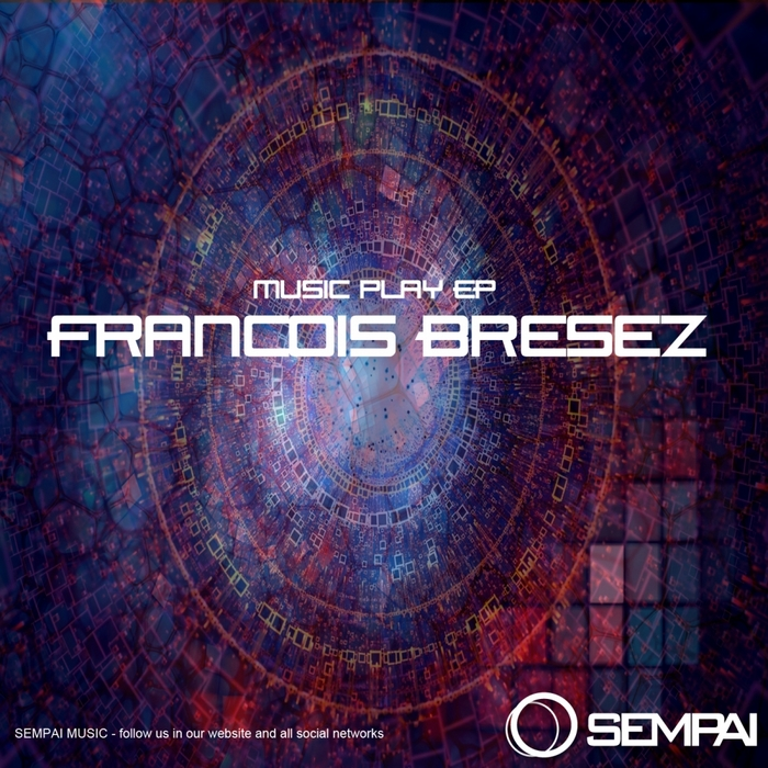 BRESEZ, Francois - Music Play EP