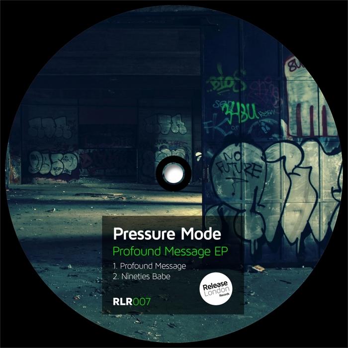 PRESSURE MODE - Profound Message EP