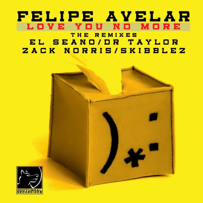 AVELAR, Felipe - Love You No More: Remixes
