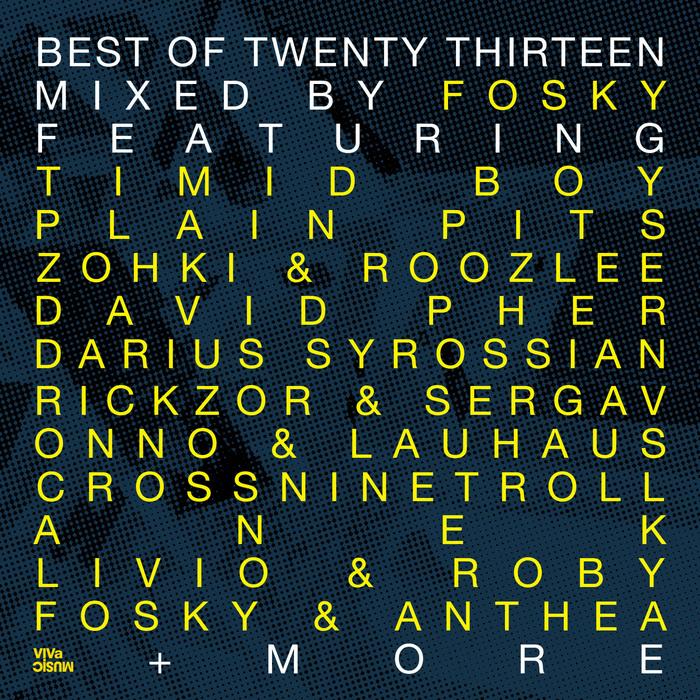 FOSKY/VARIOUS - Best Of Twenty Thirteen Part 2 (unmixed tracks)