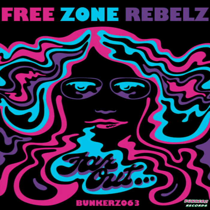 FREE ZONE REBELZ - Far Out