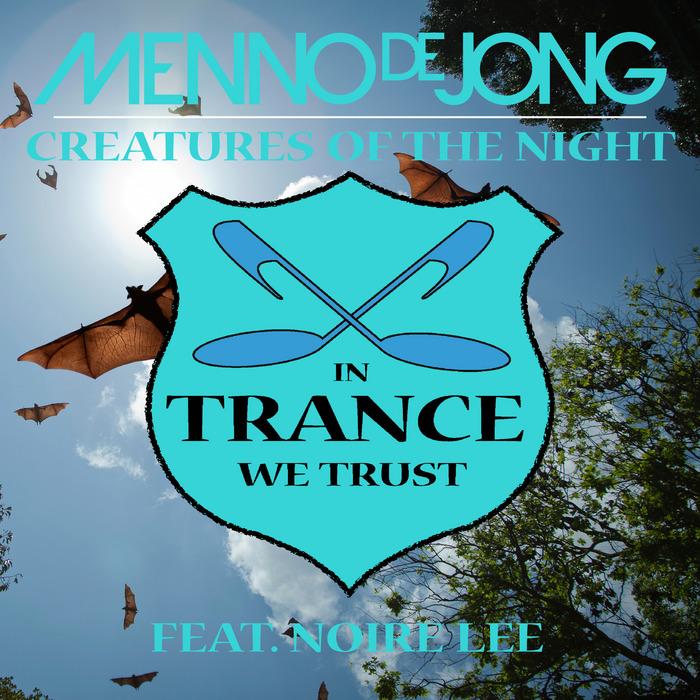 DE JONG, Menno feat NOIRE LEE - Creatures Of The Night