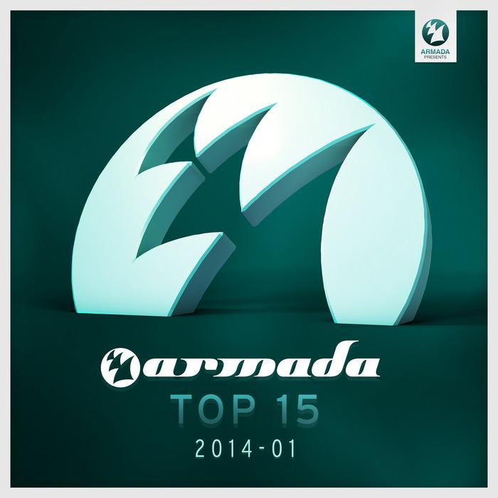 VARIOUS - Armada Top 15: 2014 01