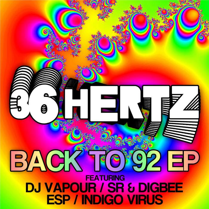 DJ VAPOUR/SR & DIGBEE/ESP/INDIGO VIRUS - Back To 92
