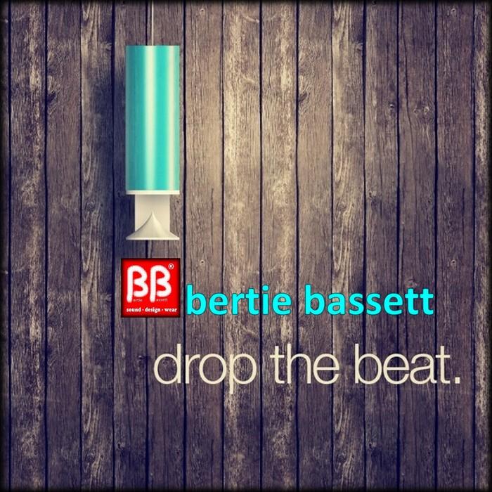 BASSETT, Bertie - Drop The Beat
