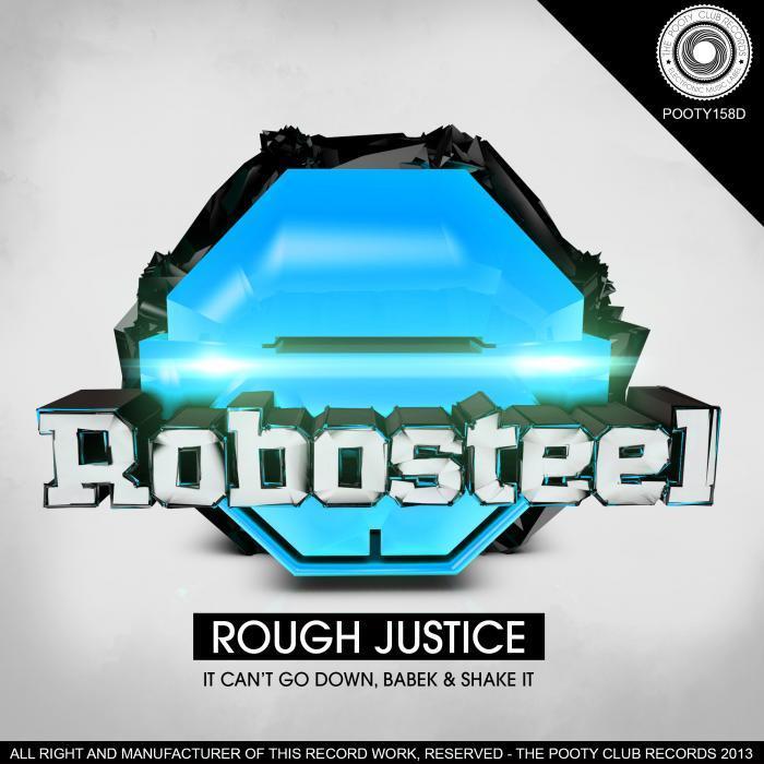 ROBOSTEEL - Rough Justice EP