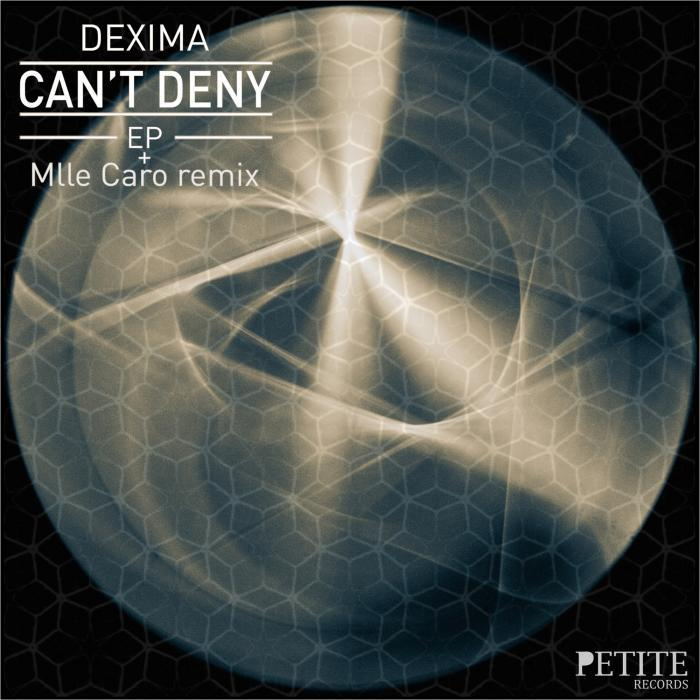 DEXIMA - Can't Deny