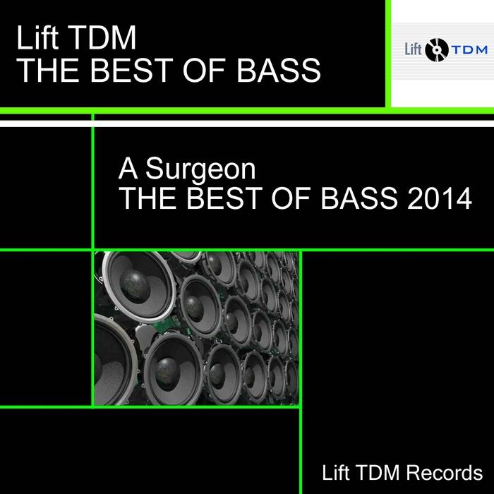 A SURGEON - Best Of Bass