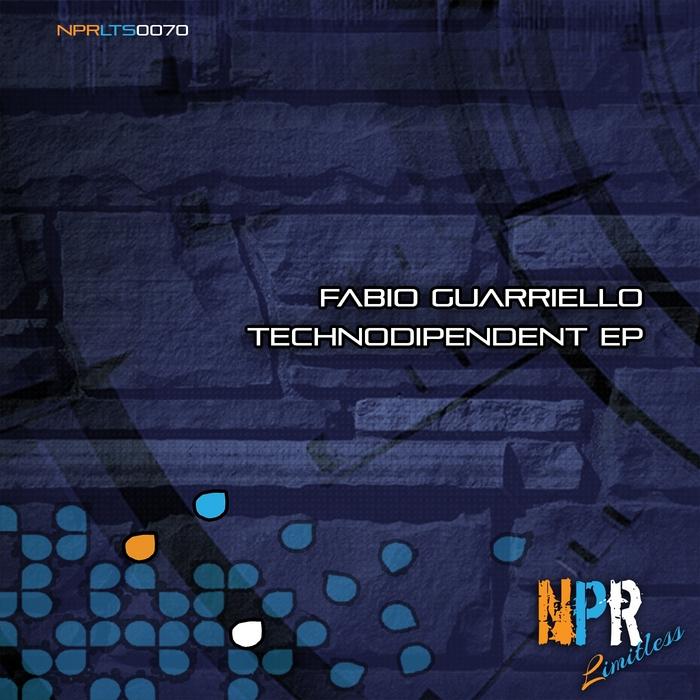 GUARRIELLO, Fabio - Technodipendent EP