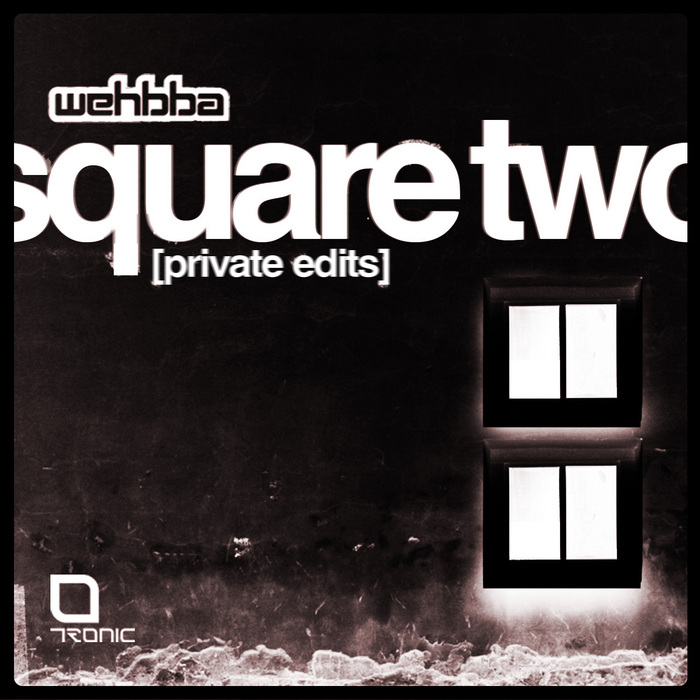 WEHBBA - Square Two (Private Edits)