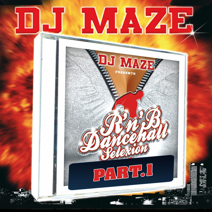 DJ MAZE - R'n'B Dancehall Selexion Pt I
