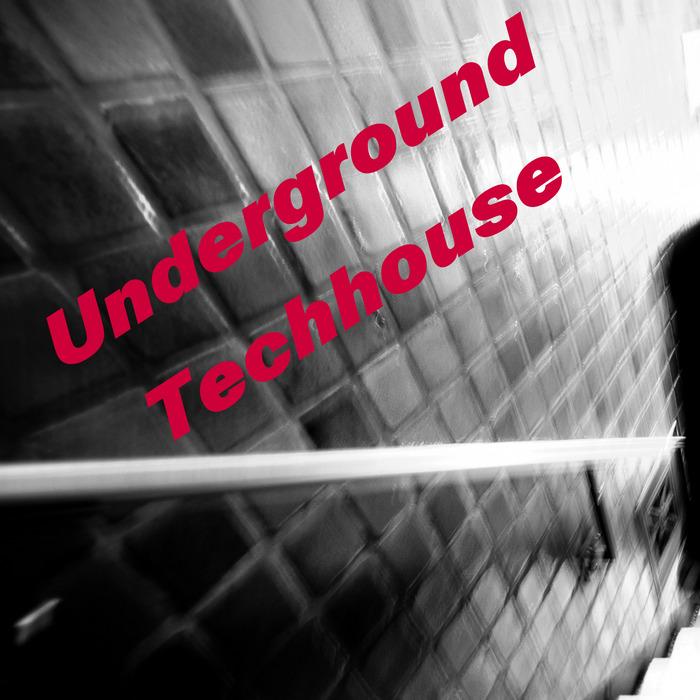 VARIOUS - Underground Techhouse