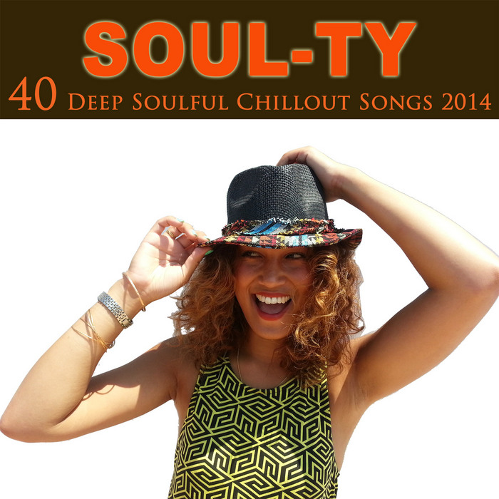 SOUL TY - 40 Deep Soulful Chillout Songs 2014