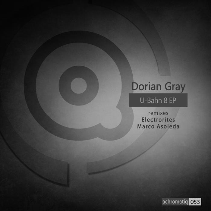 DORIAN GRAY - U-Bahn 8 EP
