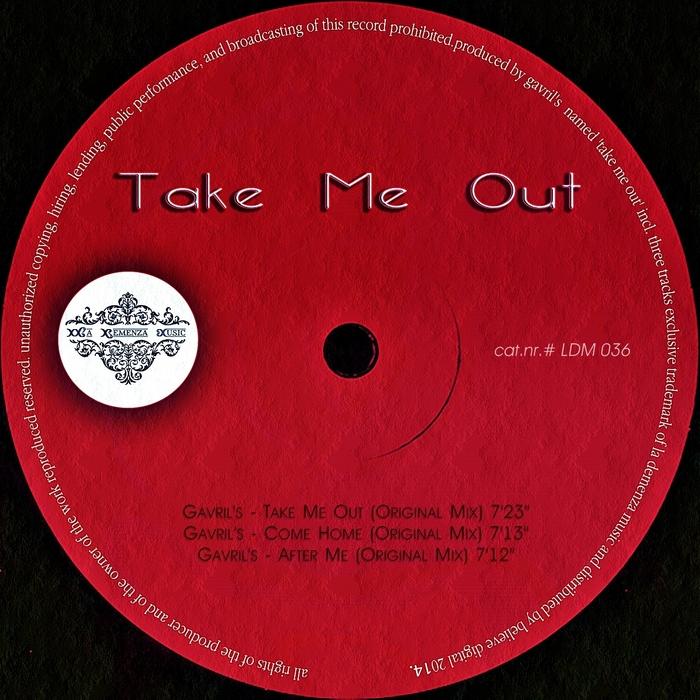 GAVRIL'S - Take Me Out