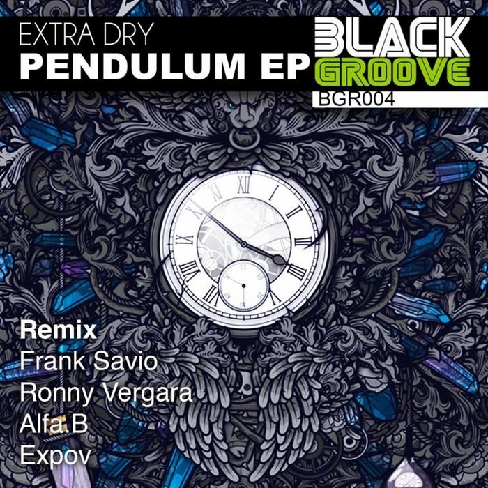 EXTRA DRY - Pendulum EP