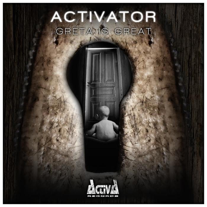 ACTIVATOR - Greta Is Great