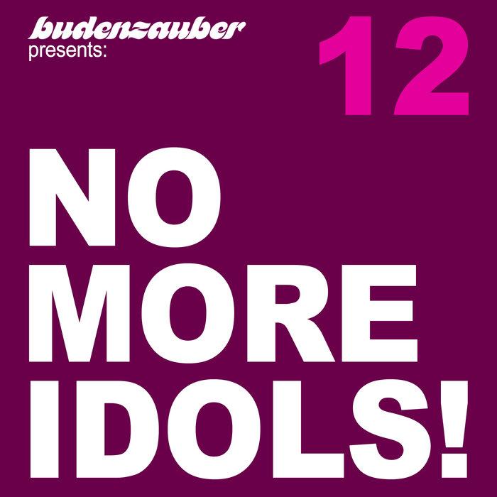 VARIOUS - No More Idols! 12