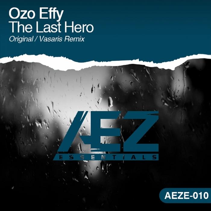 EFFY, Ozo - The Last Hero