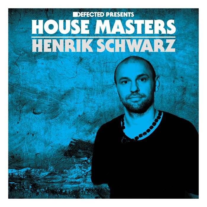 VARIOUS/HENRIK SCHWARZ - Defected Presents House Masters - Henrik Schwarz