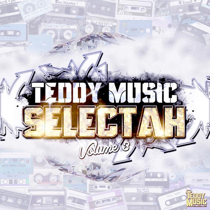 TEDDY MUSIC - Selectah Vol 3 (Bonus Track Version)