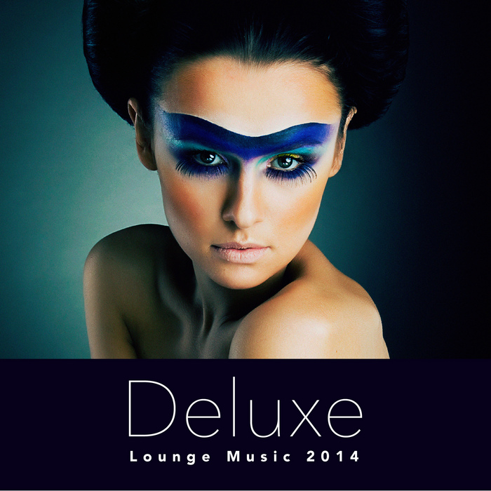 VARIOUS - Deluxe Lounge Music 2014