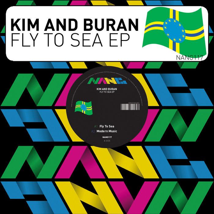 KIM & BURAN - Fly To Sea EP