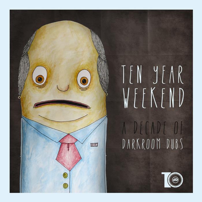 VARIOUS - Ten Year Weekend (A Decade Of Darkroom Dubs)