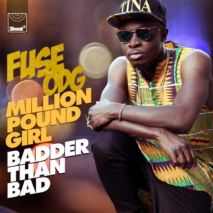million pound girl by fuse odg mp3
