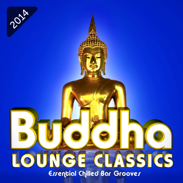 VARIOUS - Buddha Lounge Classics Essential Chilled Bar Grooves