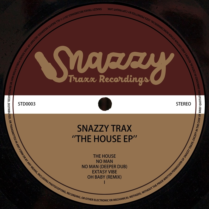 SNAZZY TRAX - The House EP