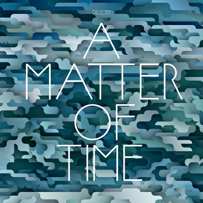 DILLON - A Matter Of Time