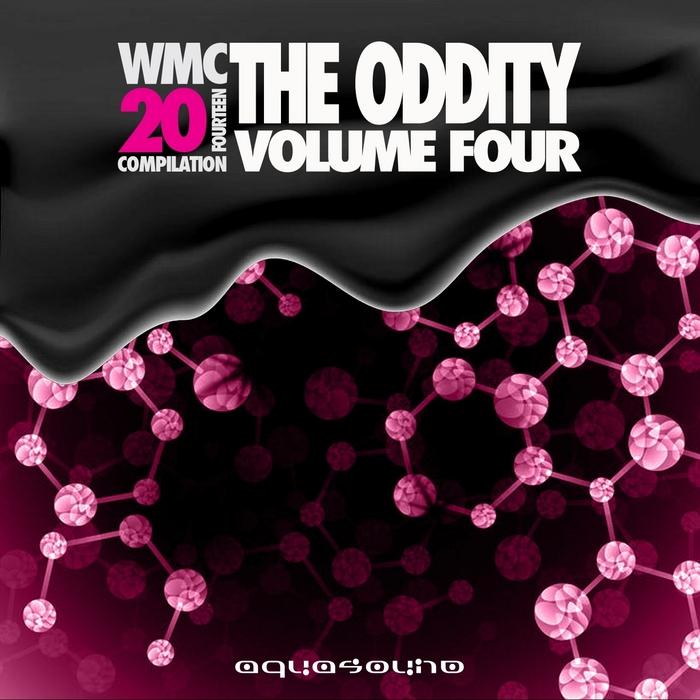 ARIEL M/ELIO AUR/FINGERS CLEAR/GIANNI FIRMAIO/JAVIER DE BARAJA/PAOLO SOLO - The Oddity Vol 4 (The WMC 20Fouteen Compilation)