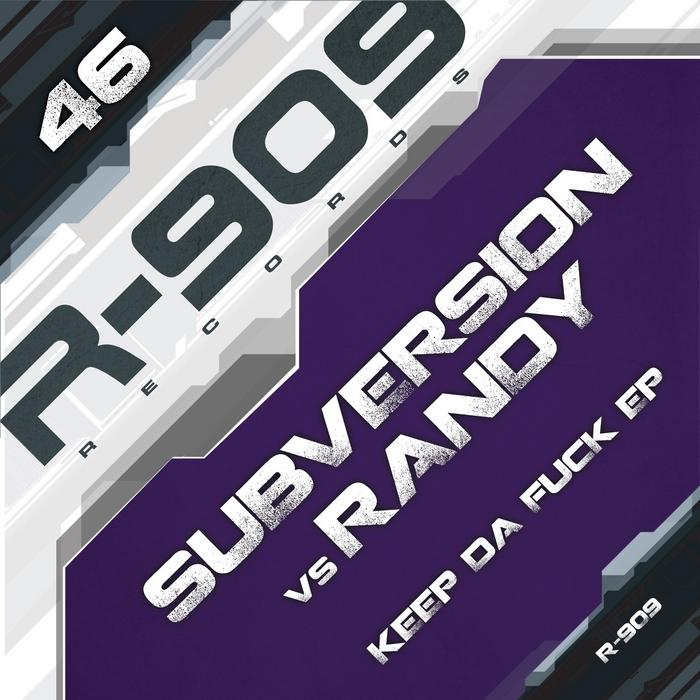 SUBVERSION vs RANDY - Keep Da Fuck
