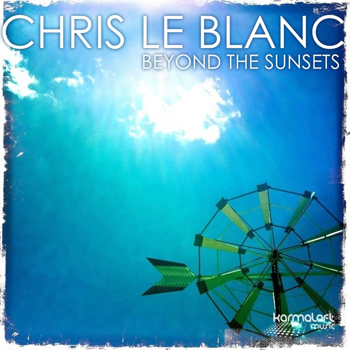 LE BLANC, Chris feat PAT LAWSON - Beyond The Sunsets