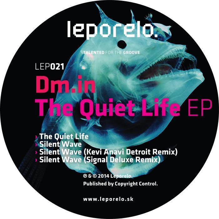 DMIN - The Quiet Life EP