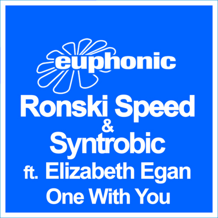 SPEED, Ronski/SYNTROBIC feat ELIZABETH EGAN - One With You