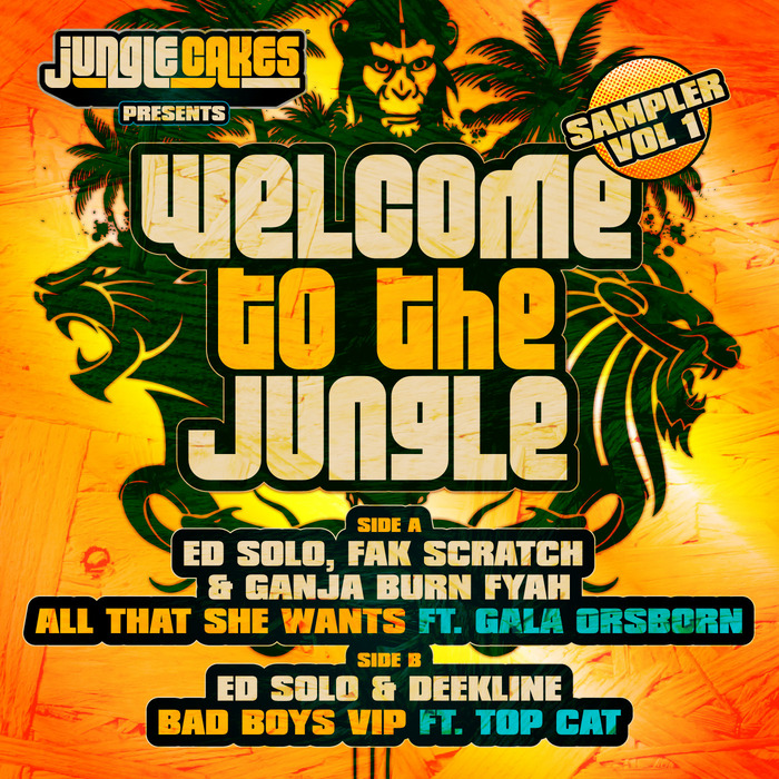 ED SOLO/FAK SCRATCH/GANJA BURN FYAH/DEEKLINE - Welcome To The Jungle Sampler Vol 1