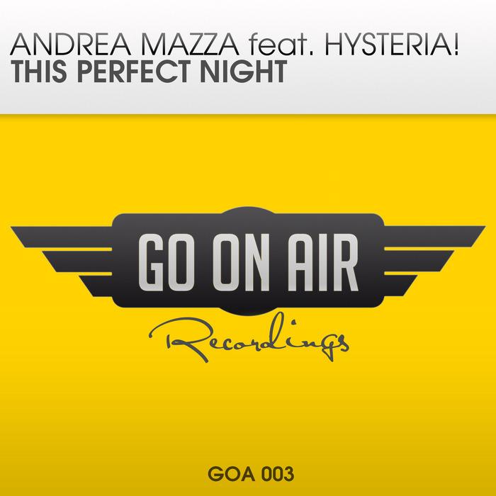 MAZZA, Andrea feat HYSTERIA - This Perfect Night