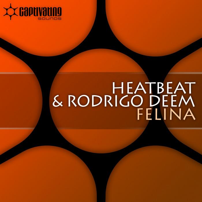 HEATBEAT/RODRIGO DEEM - Felina