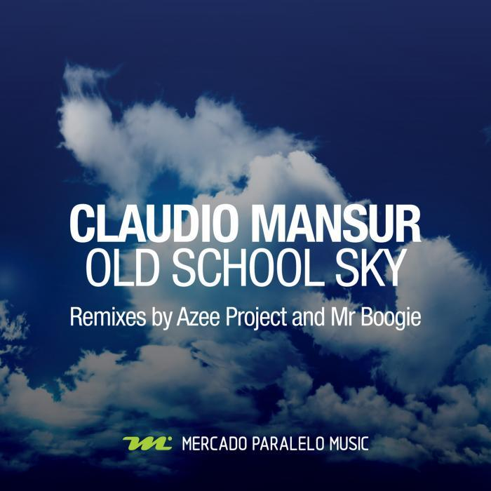 MANSUR, Claudio - Old School Sky