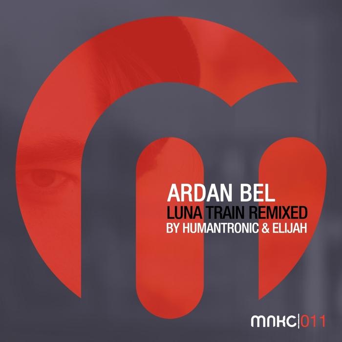 ARDAN BEL - Luna Train (remixes)