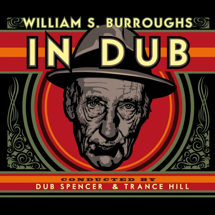 BURROUGHS, William S - In Dub (Selected By Dub Spencer & Trance Hill)