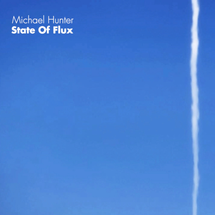 HUNTER, Michael - State Of Flux