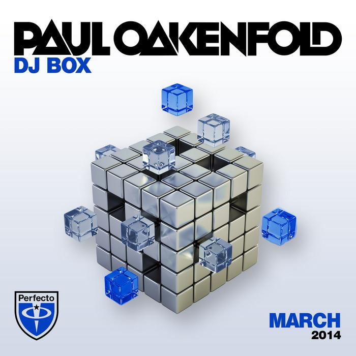 OAKENFOLD, Paul/VARIOUS - DJ Box: March 2014