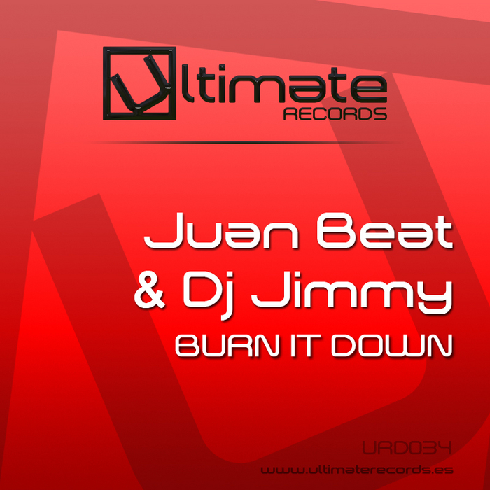JUAN BEAT/DJ JIMMY - Burn It Down